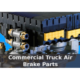 Commercial Truck Air Brake Parts